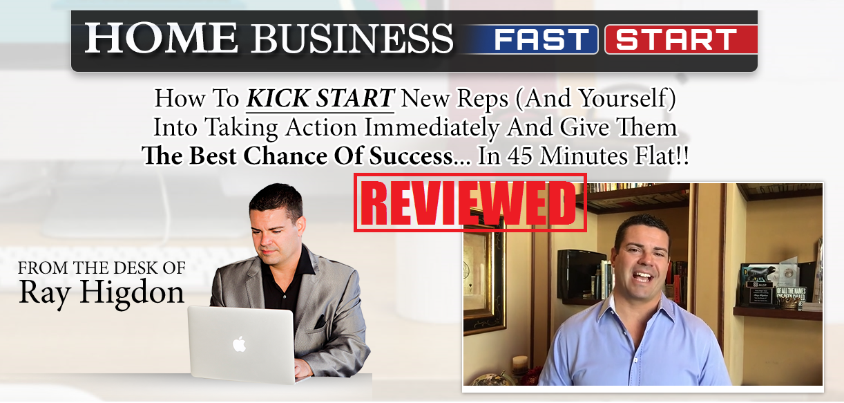 Home Business Fast Start by Ray Higdon Review