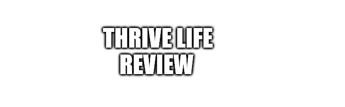 What is the Thrive Life