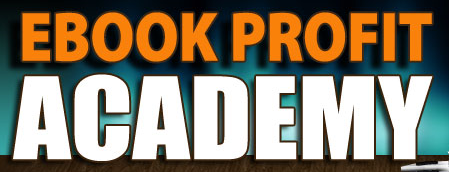 what is the ebook profit academy
