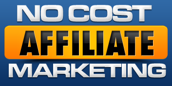 What is the No Cost Affiliate Marketing