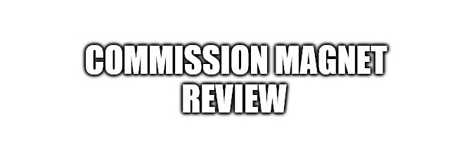 What is the Commission Magnet