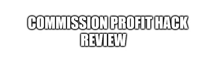 Is Commission Profit Hack a Scam