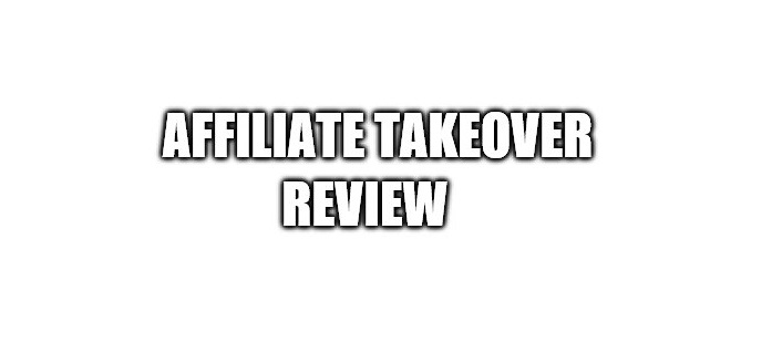 Affiliate Takeover Review