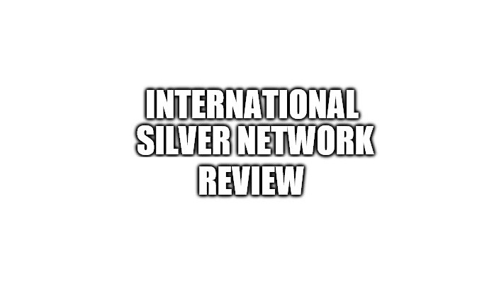 International Silver Network Review