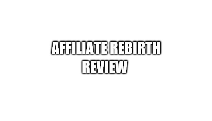 Is Affiliate Rebirth a Scam