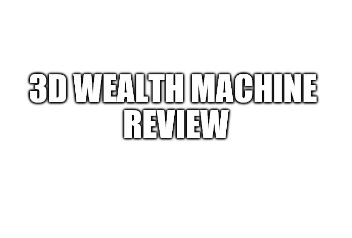 3D Wealth Machine Review