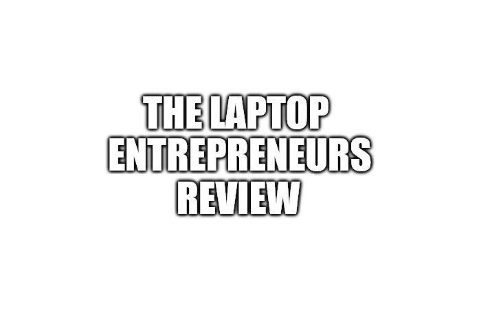 Is the Laptop Entrepreneurs a Scam