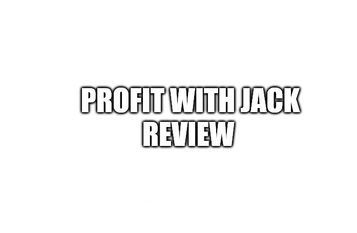 Profit With Jack Review