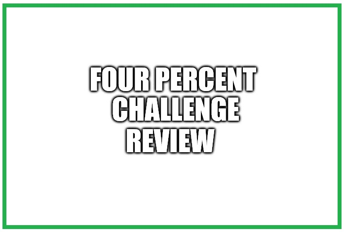 Is the Four Percent Challenge A Scam