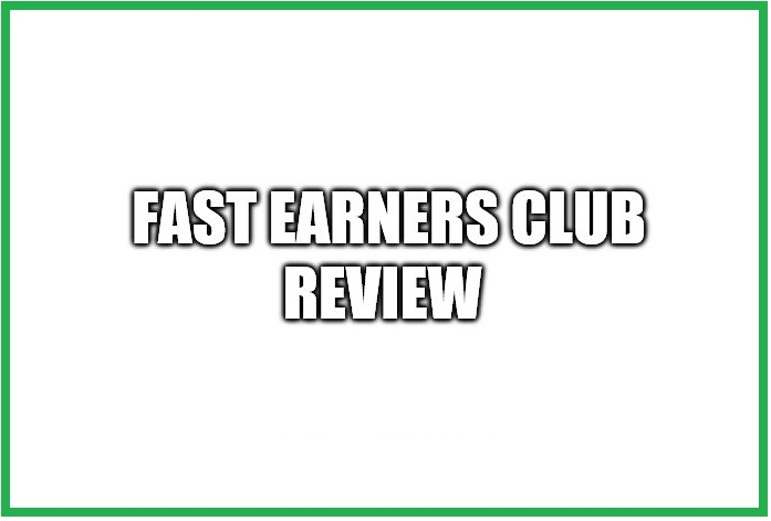 Is the Fast Earners Club A Scam