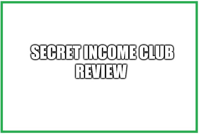 Is Secret Income Club A Scam