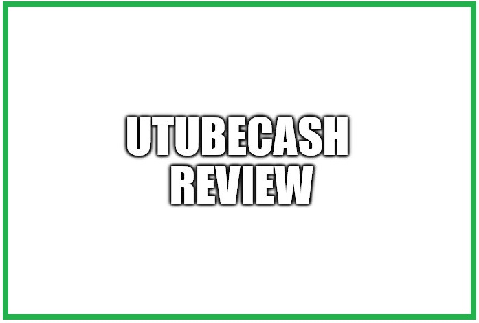 UtubeCash review