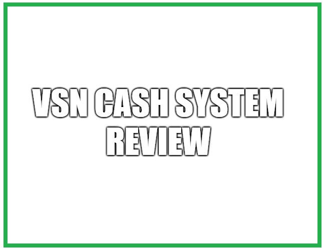 Is VSN Cash System A Scam