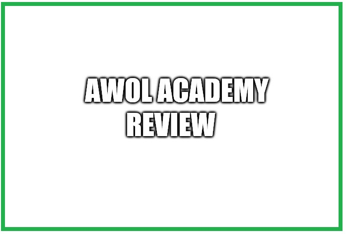 Is the AWOL Academy A Scam