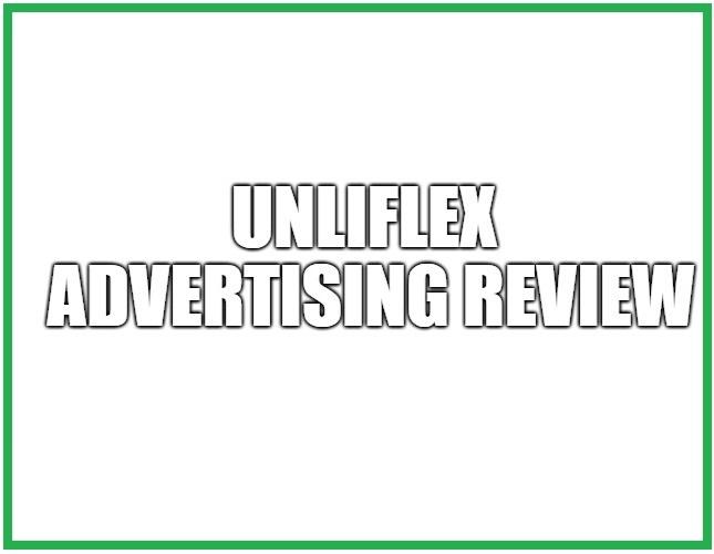 UnliFlex Advertising Review