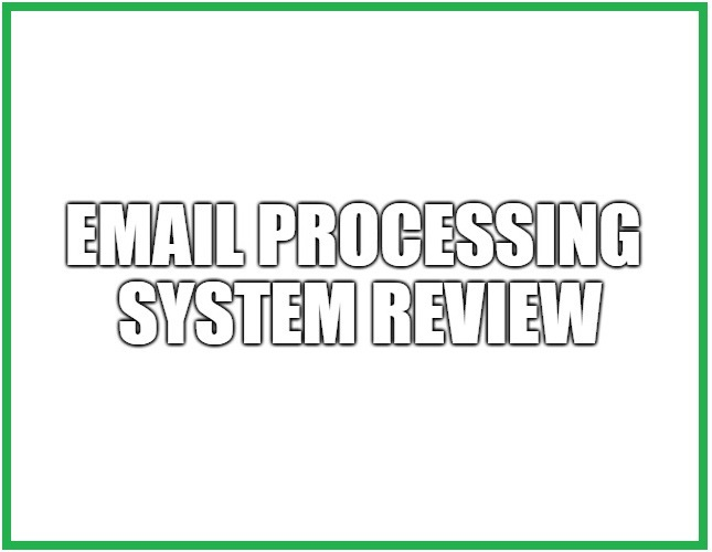 Email Processing System Review