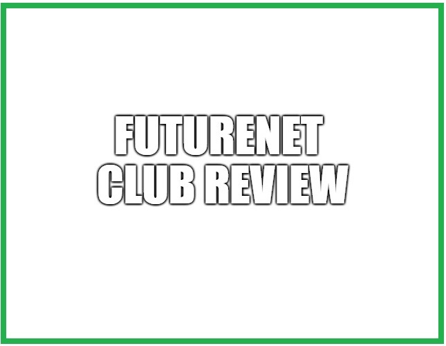 Is FutureNet Club A Scam