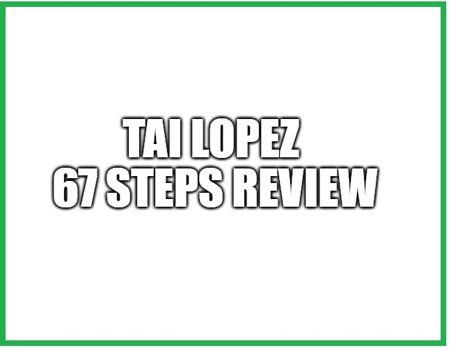 What is the Tai Lopez 67 Steps