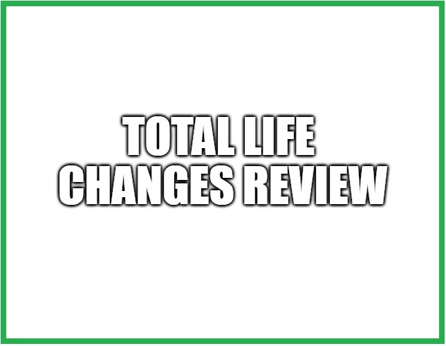 What is the Total Life Changes