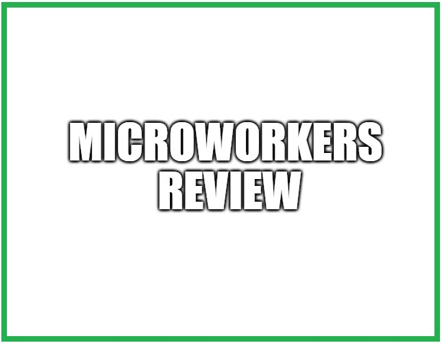 Microworkers Review